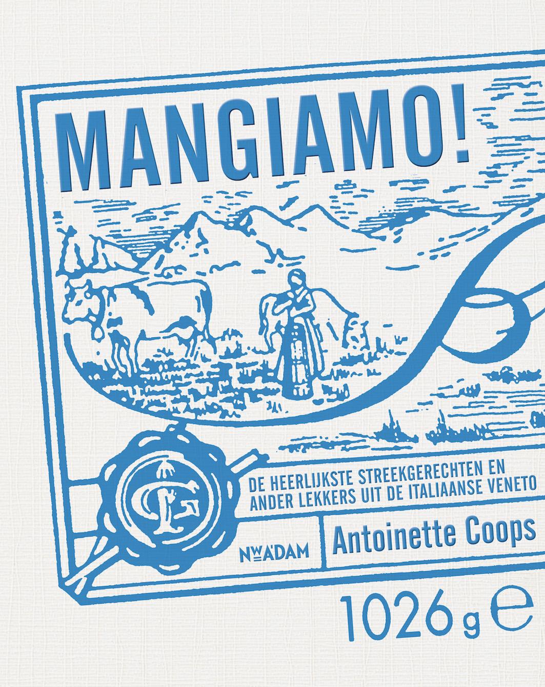 Italiaans kookboeken - Mangiamo! van Antoinette Coops