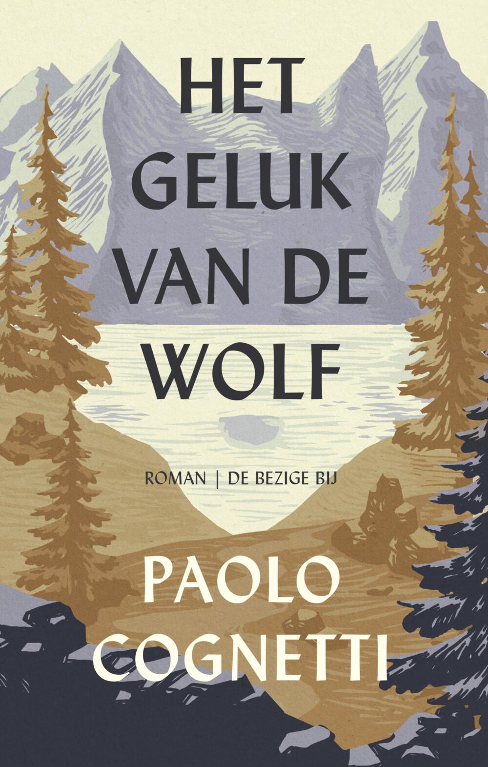 Paolo Cognetti - Het geluk van de wolf