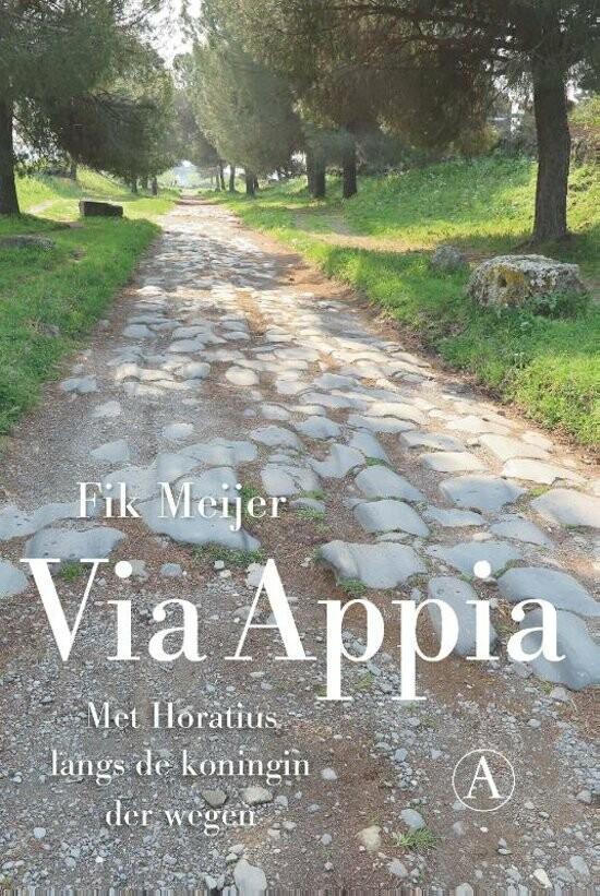 Lezen over Rome - Via Appia door Fik Meijer