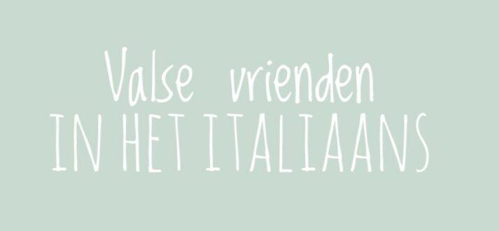 Valse vrienden in het Italiaans